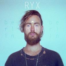 Berlin mp3 Album by RY X