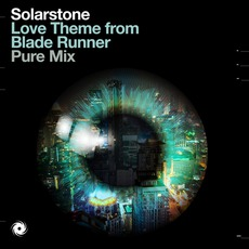 Love Theme From Blade Runner mp3 Single by Solarstone