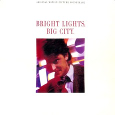 Bright Lights, Big City mp3 Soundtrack by Various Artists