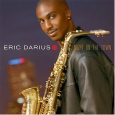 Night On The Town mp3 Album by Eric Darius