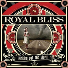 Waiting Out The Storm (Deluxe Edition) mp3 Album by Royal Bliss