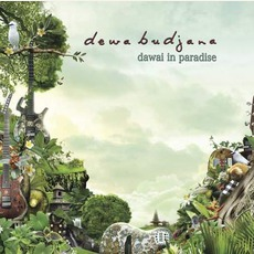 Dawai In Paradise mp3 Album by Dewa Budjana