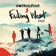 Fading West (EP) mp3 Album by Switchfoot