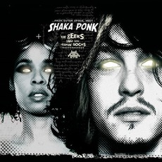 The Geeks And The Jerkin' Socks? mp3 Album by Shaka Ponk