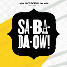 Sa-Ba-Da-Ow!