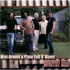 Country Man by Mac Arnold & Plate Full O' Blues