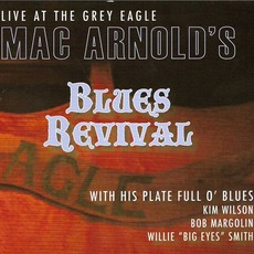 Mac Arnold's Blues Revival by Mac Arnold & Plate Full O' Blues