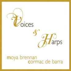 Voices & Harps mp3 Album by Moya Brennan & Cormac De Barra