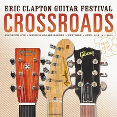 Crossroads Guitar Festival 2013 mp3 Compilation by Various Artists