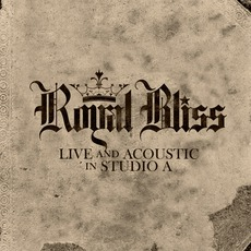 Live And Acoustic In Studio A mp3 Live by Royal Bliss