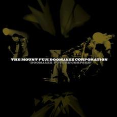 Doomjazz Future Corpses! mp3 Live by The Mount Fuji Doomjazz Corporation