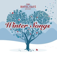 The Hotel Café Presents: Winter Songs mp3 Compilation by Various Artists