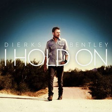 I Hold On mp3 Single by Dierks Bentley