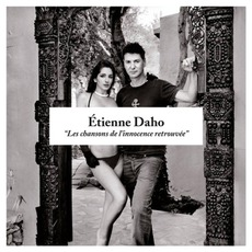 Les Chansons De L'Innocence Retrouvée (Deluxe Edition) by Etienne Daho
