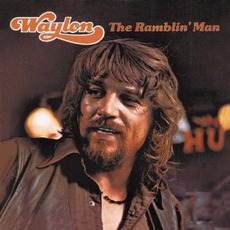 The Ramblin' Man (Remastered) mp3 Album by Waylon Jennings