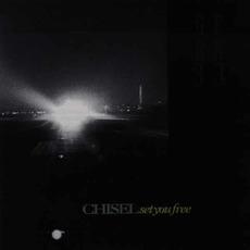Set You Free by Chisel
