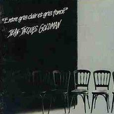 Entre Gris Clair Et Gris Foncé mp3 Album by Jean-Jacques Goldman