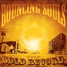 The Gold Record by The Bouncing Souls