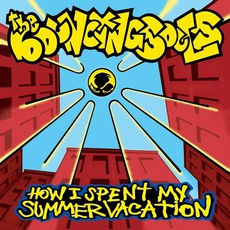 How I Spent My Summer Vacation by The Bouncing Souls