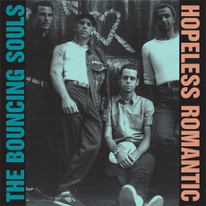 Hopeless Romantic by The Bouncing Souls