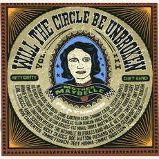 Will The Circle Be Unbroken, Volume 3 mp3 Album by The Nitty Gritty Dirt Band