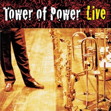 Soul Vaccination: Live mp3 Live by Tower Of Power