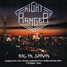 Big In Japan (Digipak Edition) mp3 Live by Night Ranger