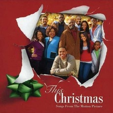 This Christmas (Songs From The Motion Pictures)