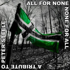 All For None, None For All: A Tribute To Peter Steele
