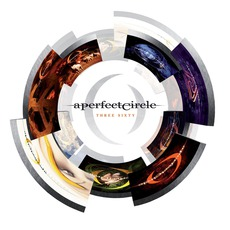 Three Sixty (Deluxe Edition) by A Perfect Circle