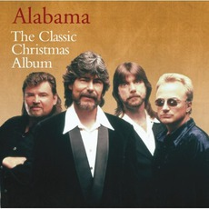 The Classic Christmas Album by Alabama