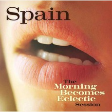 The Morning Becomes Eclectic Session mp3 Live by Spain