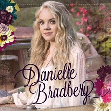 Danielle Bradbery mp3 Album by Danielle Bradbery
