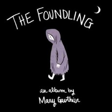 The Foundling mp3 Album by Mary Gauthier