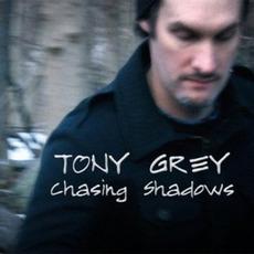 Chasing Shadows by Tony Grey