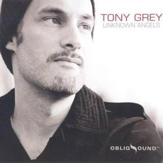 Unknown Angels by Tony Grey