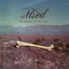 The Ocean Of The Sky mp3 Album by The Used