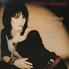 Glorious Results Of A Misspent Youth (Remastered) mp3 Album by Joan Jett And The Blackhearts