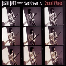 Good Music mp3 Album by Joan Jett And The Blackhearts