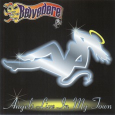 Angels Live In My Town by Belvedere