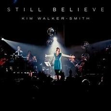 Still Believe mp3 Live by Kim Walker-Smith