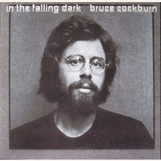 In The Falling Dark (Remastered) by Bruce Cockburn