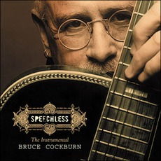 Speechless mp3 Album by Bruce Cockburn