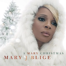 A Mary Christmas mp3 Album by Mary J. Blige