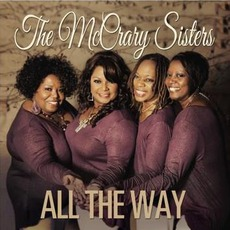 All The Way mp3 Album by The McCrary Sisters