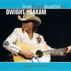 Live From Austin, TX mp3 Live by Dwight Yoakam