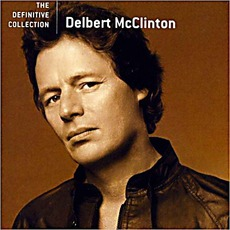 The Definitive Collection mp3 Artist Compilation by Delbert McClinton