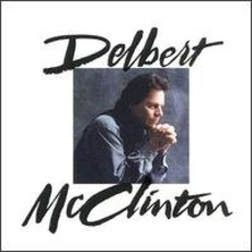 Delbert McClinton mp3 Album by Delbert McClinton