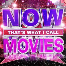 Now That's What I Call Movies mp3 Compilation by Various Artists