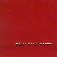 Actual Fiction mp3 Album by Gary Willis